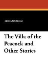 The Villa of the Peacock and Other Stories