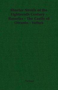 Shorter Novels of the Eighteenth Century - Rasselas - The Castle