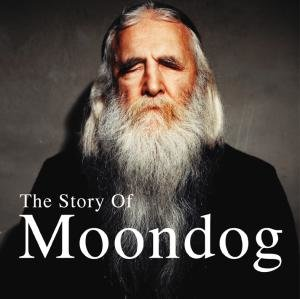The Story Of Moondog