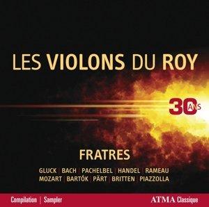 Fratres-Les Violons du Roy-30 ans