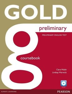Gold Preliminary Coursebook (with CD-ROM incl. Class Audio) an i