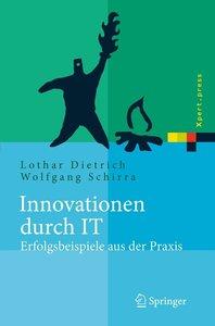 Innovationen durch IT - Erfolgsbeispiele aus der Praxis