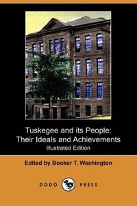 Tuskegee and Its People