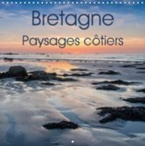 Bretagne Paysages côtiers (Calendrier mural 2015 300 × 300 mm Sq