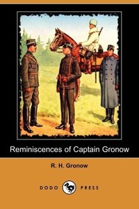 Reminiscences of Captain Gronow (Dodo Press)