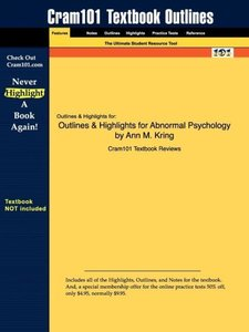 Outlines & Highlights for Abnormal Psychology by Ann M. Kring