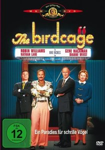 The Birdcage - Ein Paradies für schrille Vögel