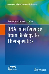 RNA Interference from Biology to Therapeutics