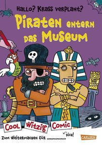 Cool Witzig Comic: Hallo? Krass verplant? Piraten entern das Mus