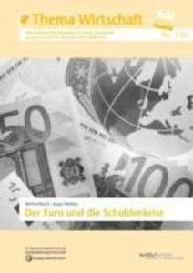 Der Euro und seine Schuldenkrise