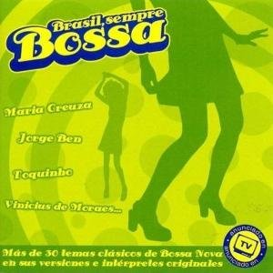 Brasil,Sempre Bossa