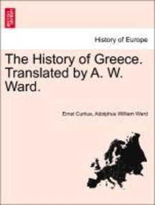 The History of Greece. Translated by A. W. Ward.