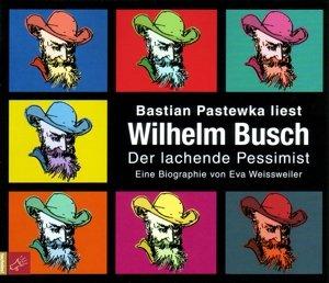 Wilhelm Busch-Der lachende Pessimist