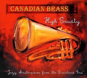 High Society-Jazz Masterpieces From The Dixielan