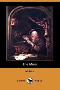The Miser (Dodo Press)
