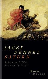 Saturn. Schwarze Bilder der Familie Goya