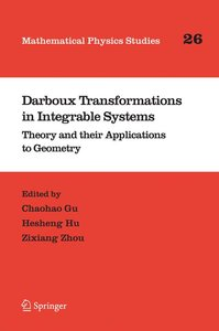 Darboux Transformations in Integrable Systems