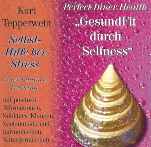 Selbst-Hilfe bei Stress