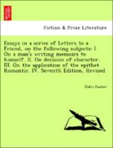 Essays in a series of Letters to a Friend, on the following subj