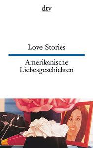 Amerikanische Liebesgeschichten / Love Stories