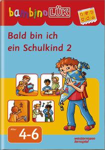 bambinoLÜK Bald bin ich ein Schulkind 2