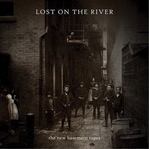 Lost On The River (Deluxe Edt.)