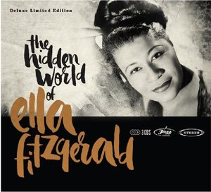 Hidden World Of Ella Fitzgerald