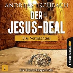 Der Jesus-Deal - Folge 01: Das Vermächtnis.