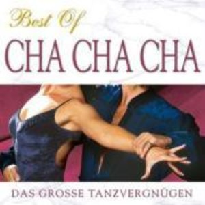 Best Of Cha Cha Cha