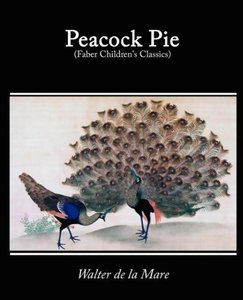 Peacock Pie, a Book of Rhymes