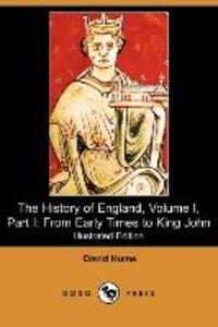 The History of England, Volume I, Part I
