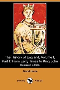 The History of England, Volume I, Part I