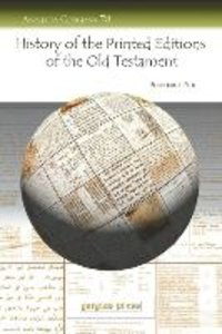 History of the Printed Editions of the Old Testament