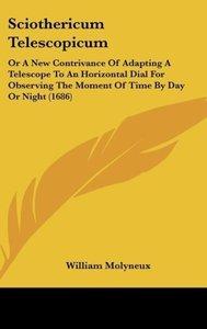 Sciothericum Telescopicum