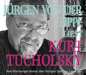 Jürgen Von der Lippe liest Kurt Tucholsky BOX