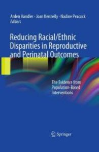 Reducing Racial/Ethnic Disparities in Reproductive and Perinatal