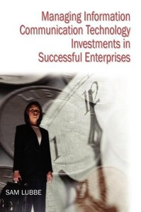 Managing Information Communication Technology Investments in Suc