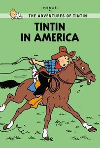 Tintin Young Readers Edition. Tintin in America