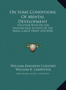 On Some Conditions Of Mental Development