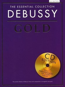 THE ESSENTIAL COLLECTION DEBUSSY GOLD PIANO BOOK/CD