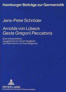 Arnolds von Lübeck Gesta Gregorii Peccatoris