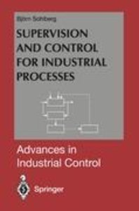Supervision and Control for Industrial Processes