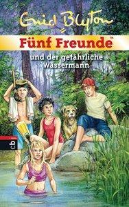 Fünf Freunde 43. Fünf Freunde und der gefährliche Wassermann