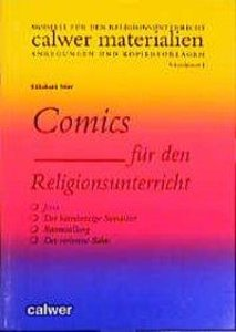 Comics für den Religionsunterricht. Sekundarstufe 1