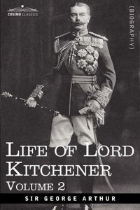 Life of Lord Kitchener, Volume 2