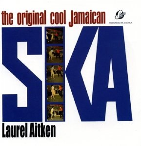 The Original Cool Jamaican Ska (Expanded)