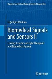 Biomedical Signals and Sensors II