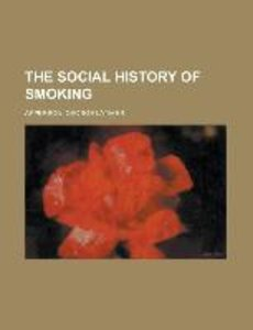 The Social History of Smoking