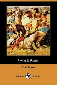Flying U Ranch (Dodo Press)
