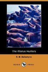 The Walrus Hunters (Dodo Press)